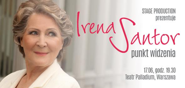 """<p>IRENA SANTOR Punkt widzenia &#8211; recital 17 czerwca o godz. 19.30 na scenie Teatru Palladium wystąpi niekwestionowana Pierwsza Dama Polskiej Piosenki – IRENA SANTOR. Uwielbiana przez kolejne pokolenia słuchaczy Artystka zaprezentuje na naszej scenie recital PUNKT WIDZENIA.W programie usłyszymy znane i lubiane przeboje Artystki, piosenki z okrytej platyną płyty """"Kręci mnie ten świat"""" oraz najnowszej [&hellip;]</p>"""