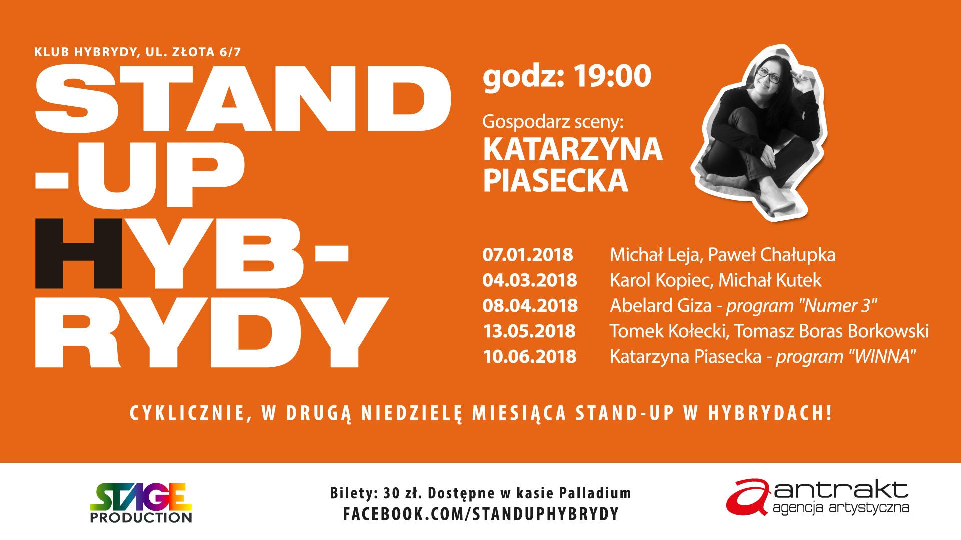 <p> 9 listopada 2014 ruszyliśmy z cyklemStand-up Hybrydy. Gospodarzem scenyjest Katarzyna Piasecka. Raz w miesiącu zaprasza najlepszych polskich komików i wspólnie robią rasowy wieczór stand-up comedy. Na zakończenie każdego z nich odbywa się open mic (chętnych prosimy o napisanie wiadomości naprofilu  Stand-up Hybrydy ). Będzie odważnie, abstrakcyjnie i zabawnie. PROGRAM TYLKO DLA WIDZÓW DOROSŁYCH.Startujemyzawsze [&hellip;]</p>